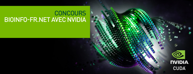 Le concours Bioinfo-Fr/NVIDIA vous attend !